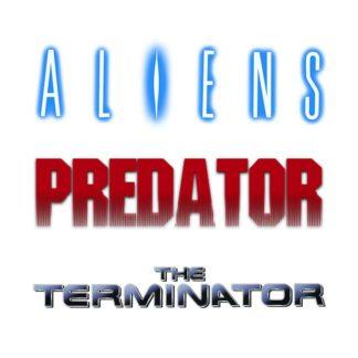 ALIENS - PREDATOR - TERMINATOR